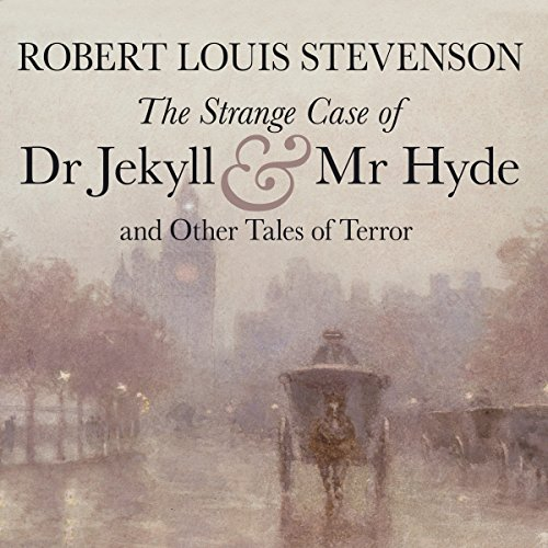 The Strange Case of Dr Jekyll and Mr Hyde and Other Tales of Terror  Audiolibri