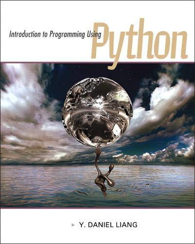 Introduction to Programming Using Python (Myprogramminglab)