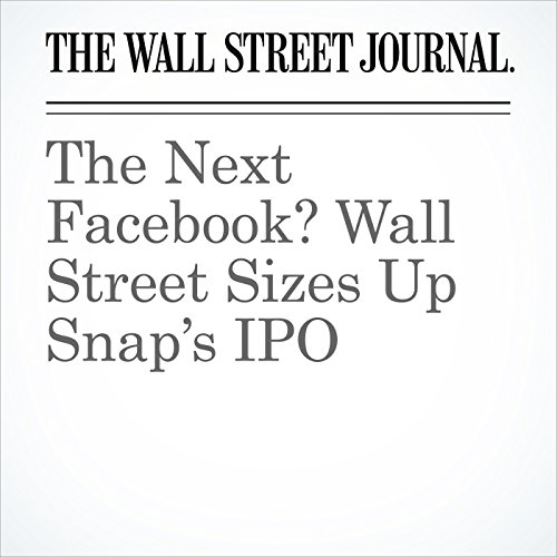 The Next Facebook? Wall Street Sizes Up Snap's IPO copertina