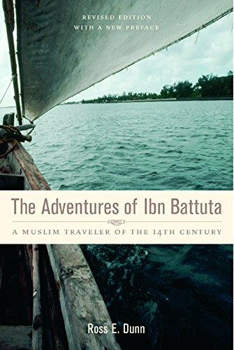 The Adventures of Ibn Battuta: A Muslim Traveler of the...