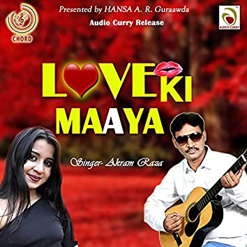 Love Ki Maaya