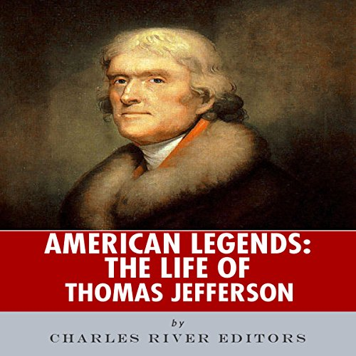 American Legends: The Life of Thomas Jefferson audiobook cover art