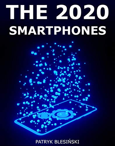 The 2020 Smartphones (English Edition)