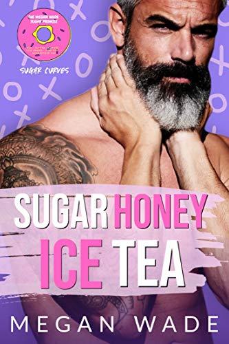 Sugar Honey Ice Tea: a BBW Romance (Sugar Curves Book 1)