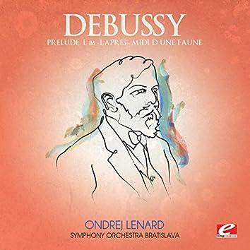 Debussy: Prélude à l'après-midi d'un faune, L. 86 (Digitally Remastered)