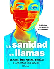 La sanidad en llamas: Un internista y un epidemiólogo ante la pandemia (No Ficción)