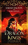 The Dragon Kings (The Land of Fire and Ash Book 4) (English Edition)