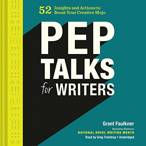 Pep Talks for Writers audiobook cover art