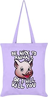 Be Nice to Animals Or I Will Kill You Tote Bag Lilac 38 x 42cm