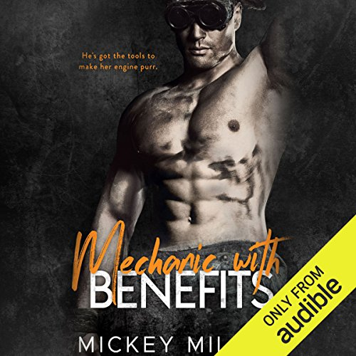 Mechanic with Benefits audiobook cover art