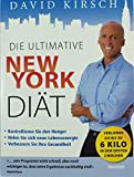Die ultimative New York Diät.