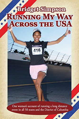 Running My Way Across the USA: One woman's account of running a...