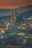 Notizbuch Barcelona: Reisetagebuch / Notizbuch mit Barcelona Bild als Motiv | für deinen nächsten Barcelona Trip