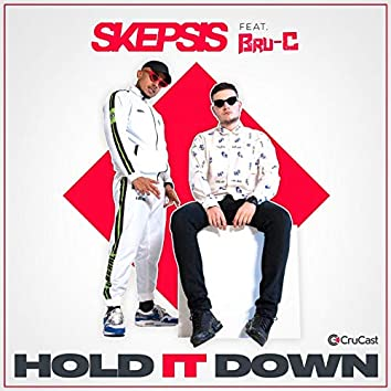Hold It Down (feat. Bru-C)