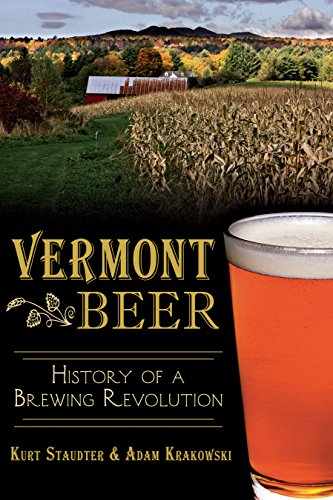 Vermont Beer: History of a Brewing Revolution (American Palate) (English Edition)