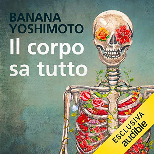 Il corpo sa tutto audiobook cover art