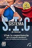 SISTEMA S.I.C DE VENTAS: Vive la experiencia de once emprendedores que con SIC hicieron crecer sus...
