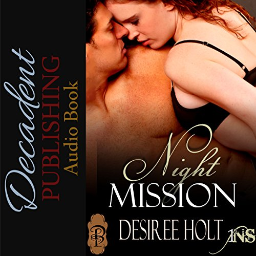 Night Mission Audiobook By Desiree Holt cover art