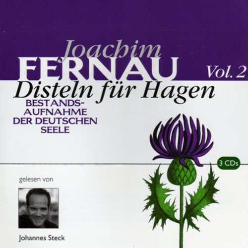 Disteln für Hagen 2                   By:                                                                                                                                 Joachim Fernau                               Narrated by:                                                                                                                                 Johannes Steck                      Length: 3 hrs and 4 mins     Not rated yet     Overall 0.0