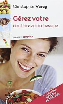 Gérez votre équilibre acido-basique 2883539332 Book Cover