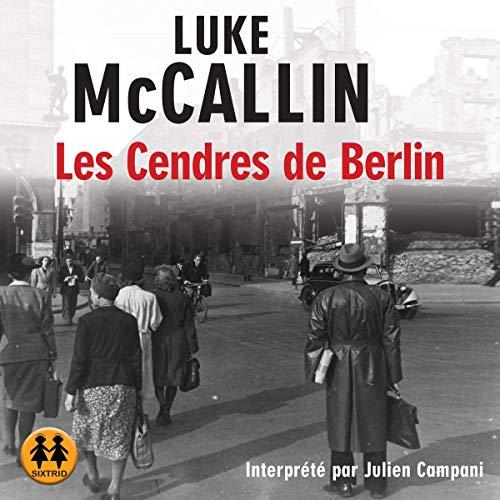 Couverture de Les cendres de Berlin