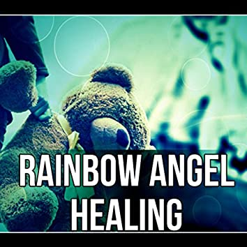 Rainbow Angel Healing - Soothing Sounds of Nature, Calming Bedtime Music to Help Kids Relax, White Noise, Inner Peace, Sweet Dreams