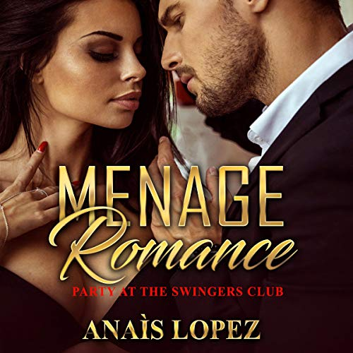 Menage Romance: Party at the Swingers Club audiobook cover art