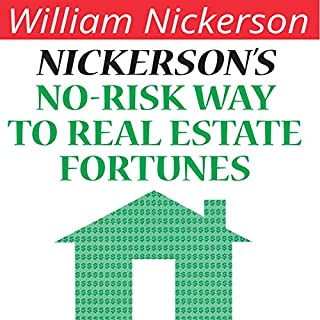 Nickerson's No-Risk Way to Real Estate Fortunes cover art