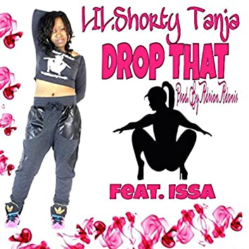 Drop That (feat. Issa)