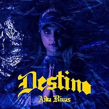 Destino (Aida Rivas)