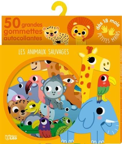 Gommettes pour les petites mains: Les animaux sauvages - Dès 18 mois