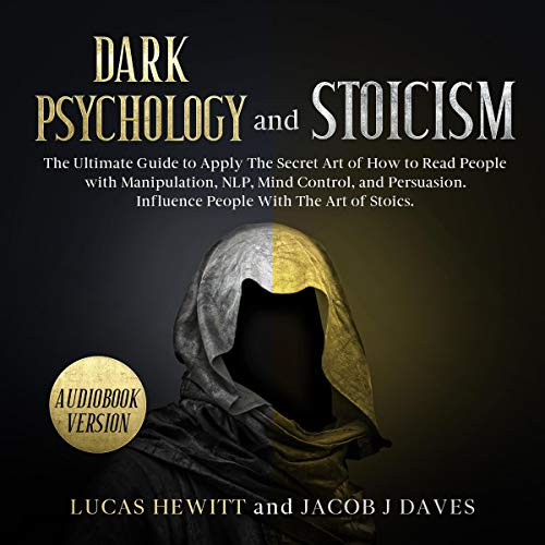 Dark Psychology and Stoicism audiobook cover art