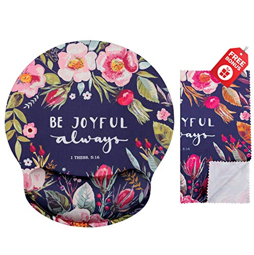 Be Joyful Always Ergonomic Design Mouse Pad with Wrist Rest Hand Support. Round Large Mousing Area. Matching Microfiber Cleaning Cloth for Glasses & Screens. Desk Accessories with Inspirational Text