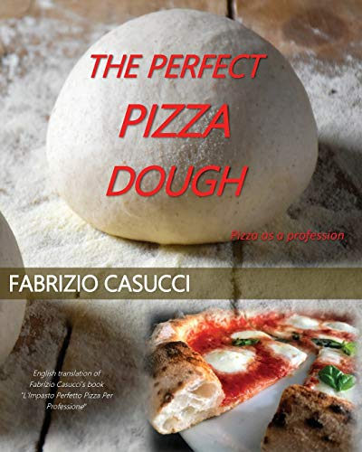The perfect pizza dough. Pizza as a profession