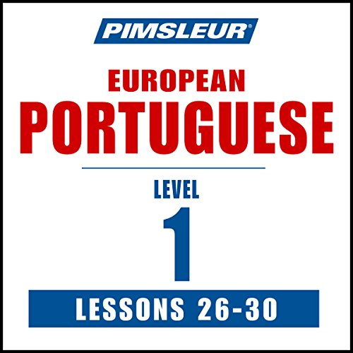 Pimsleur Portuguese (European) Level 1, Lessons 26-30 cover art