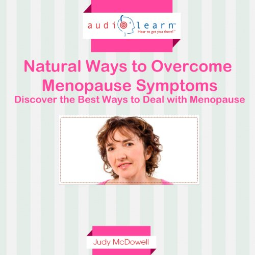Natural Ways to Overcome Menopause Symptoms audiobook cover art