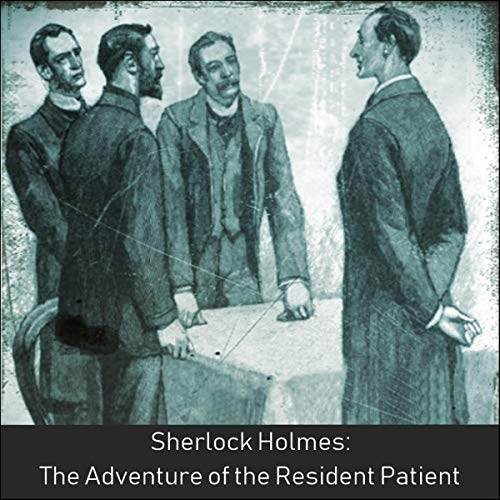 Sherlock Holmes: The Adventure of the Resident Patient cover art
