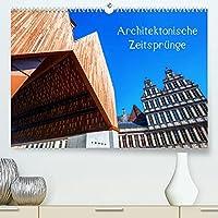 Architektonische Zeitspruenge (Premium, hochwertiger DIN A2 Wandkalender 2022, Kunstdruck in Hochglanz): Fotos von moderner Architektur, die sich eintraechtig neben historischen Bauwerken befindet (Monatskalender, 14 Seiten )