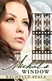 FREE KINDLE BOOK: Michal's Window