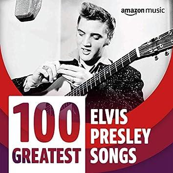 100 Greatest Elvis Presley Songs