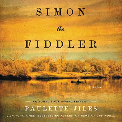 Simon the Fiddler Audiobook By Paulette Jiles cover art