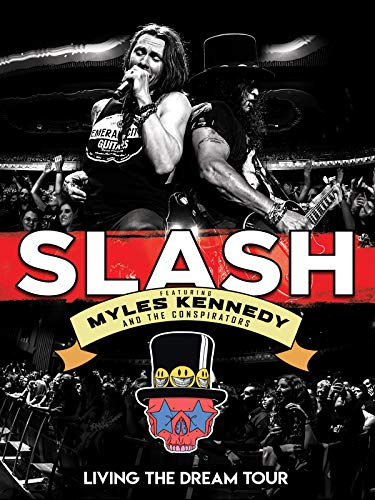 Slash featuring Myles Kennedy & The Conspirators - Living The Dream Tou