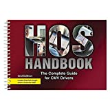 HOS Handbook: The Complete Guide for CMV Drivers (2nd Edition) - 7' x 5', English, Spiral Bound - Easy Explanations of the Hours-of-Service Regulations for Drivers - J. J. Keller & Associates