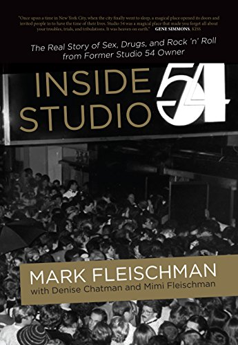 Inside Studio 54 (English Edition)