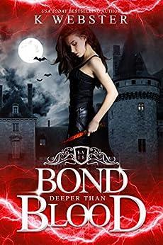 Bond Deeper Than Blood by [K Webster]