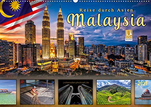 Reise durch Asien - Malaysia (Wandkalender 2021 DIN A2 quer)