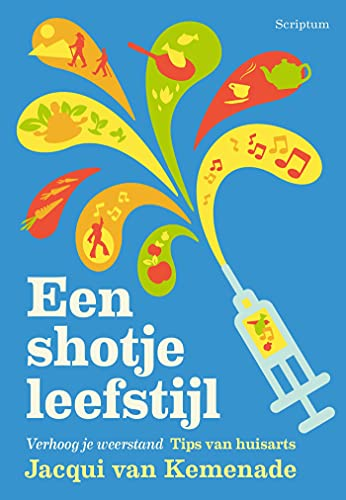 Een shotje leefstijl (Dutch Edition)