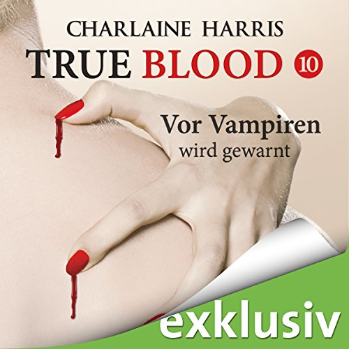 Vor Vampiren wird gewarnt (True Blood 10) cover art