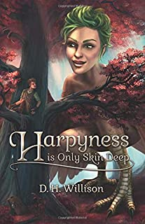 Harpyness is Only Skin Deep