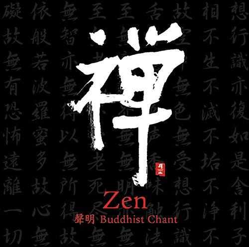 Zen: Buddhist Chant